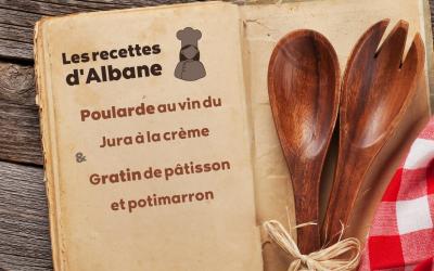 Les recettes d'Albane, poularde au vin du Jura et à la crème