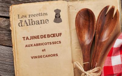 Les recettes d'Albane, Tajine de bœuf aux abricots secs et vins de Cahors